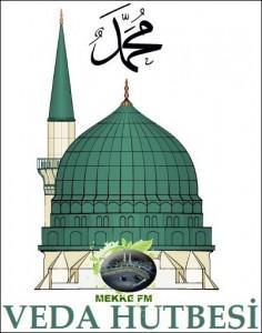 Hz. Muhammed'in (sav) Veda Hutbesi