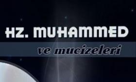 Hz. Muhammed'in Mucizeleri
